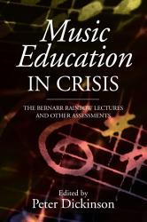 Music Education in Crisis PDF