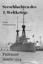 Seeschlachten des 1. Weltkriegs -Falkland Inseln