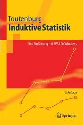 Induktive Statistik: Eine Einführung mit SPSS für Windows, Ausgabe 3