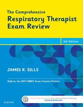 The Comprehensive Respiratory Therapist Exam Review - E-Book: Entry and Advanced Levels, Edition 6