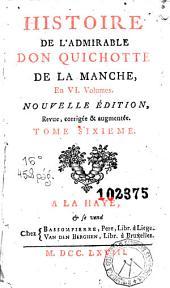 Histoire de l'admirable Don Quichotte de la Manche: en VI volumes