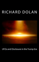 UFOs and Disclosure in the Trump Era