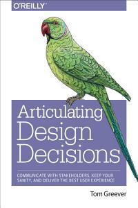 Articulating Design Decisions