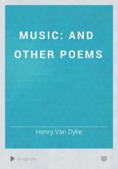Music: And Other Poems