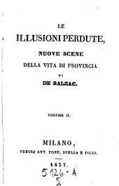 Le illusioni perdutte. Nuove scene della vita di provincia: Volume 5;Volume 8