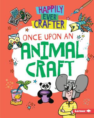 Once Upon an Animal Craft