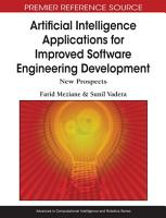 Artificial Intelligence Applications for Improved Software Engineering Development  New Prospects PDF