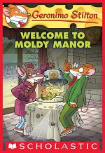Welcome to Moldy Manor (Geronimo Stilton #59)