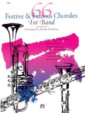 66 Festive and Famous Chorales for Band for Tuba