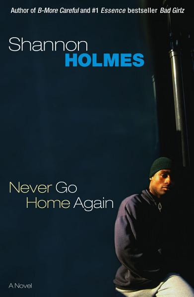 Download Never Go Home Again Book