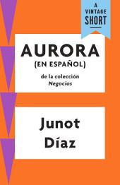 Aurora: (En Espanol)