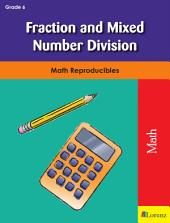 Fraction and Mixed Number Division: Math Reproducibles