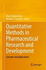 Quantitative Methods in Pharmaceutical Research and Development PDF