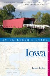 Explorer's Guide Iowa (Explorer's Complete)