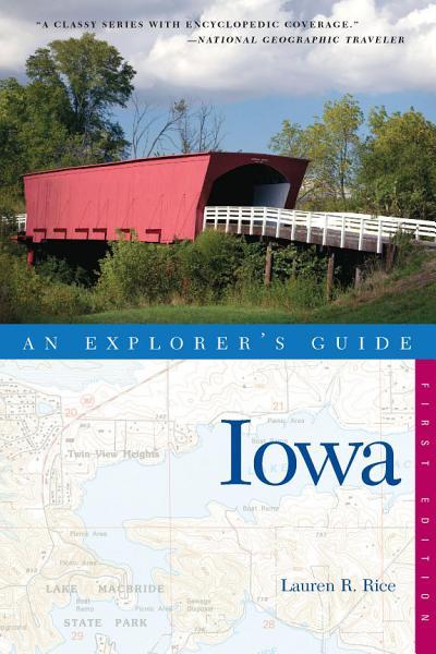 Explorers Guide Iowa Explorers Complete