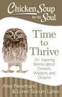 Chicken Soup for the Soul  Time to Thrive PDF