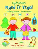 Llyfr Sticeri Mynd I'r Ysgol