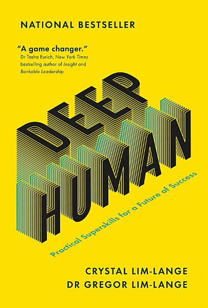 Download Deep Human  Practical Superskills for a Future of Success Book