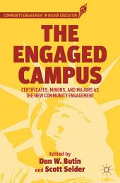 The Engaged Campus: Certificates, Minors, and Majors as the New Community Engagement
