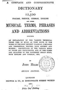 A Complete and Comprehensive Dictionary of 12 500 Italian  French  German  English and Other Musical Terms  Phrases and Abbreviations     PDF