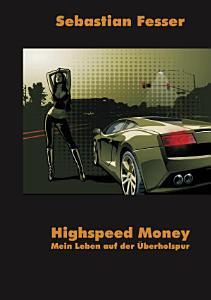 Highspeed Money PDF