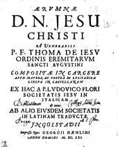 Aerumnae D.N. Jesu Christi: compositae in carcere apud Mauros; ... in latinam traductae