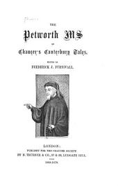 The Petworth Ms. of Chaucer's Canterbury Tales: Part 7