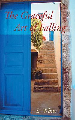 The Graceful Art of Falling PDF