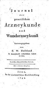 Journal der practischen Arzneykunde und Wundarzneykunst: Band 6