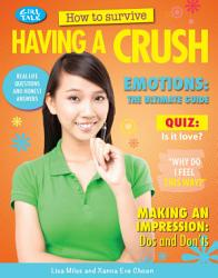 How To Survive Having A Crush Book PDF