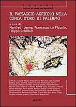 Il paesaggio agricolo nella Conca d Oro di Palermo PDF