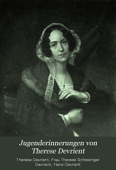 Jugenderinnerungen von Therese Devrient: Mit 12 text- und 8 vollbildern
