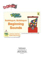 Beginning Sounds--Bubblegum, Bubblegum Literacy Center