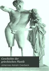 Geschichte der griechischen Plastik: Volume 2