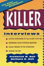Killer Interviews, Revised Edition
