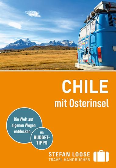 Stefan Loose Reisef  hrer Chile mit Osterinseln PDF