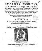Panegyris gratulatoria inscripta ... Ioanni Georgio Lorichio, Wilhelmo Mairhofero ...