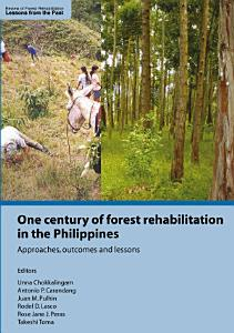 One Century of Forest Rehabilitation in the Philippines PDF