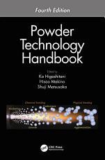 Powder Technology Handbook  Fourth Edition PDF