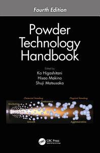 Powder Technology Handbook  Fourth Edition