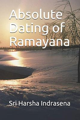 Absolute Dating of Ramayana