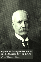 Legislative History and Souvenir of Rhode Island 1899 and 1900