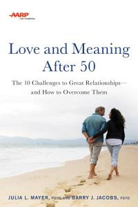 AARP Love and Meaning after 50 Book