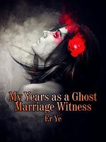 My Years as a Ghost Marriage Witness PDF