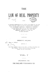 The Law of Real Property: Being a Complete Analytical Epitome of All Current Decisions of the Courts of Last Resort of the Several States ... which Involve Any Right Or Interest In, Or Instrument Or Procedure Affecting Real Estate. To which is Added, a System of Annotations Giving References...