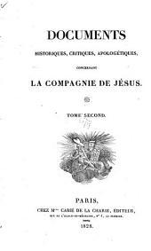Documents historiques: critiques, apologétiques concernant la Compagnie de Jésus ...