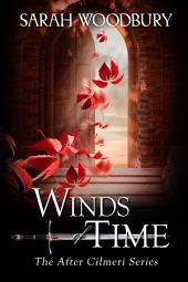 Winds of Time (The After Cilmeri Series Book 1.5)