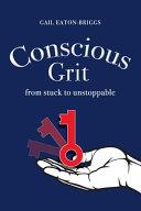 Conscious Grit