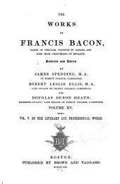 Works of Francis Bacon: Volume 15