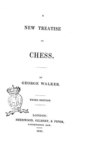 A New Treatise on Chess by George Walker